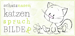 Katzensprüche & Katzen-Spruchbilder von unserem Katzenblog